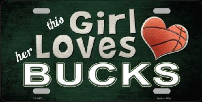 This Girl Loves Her Bucks Novelty Metal License Plate