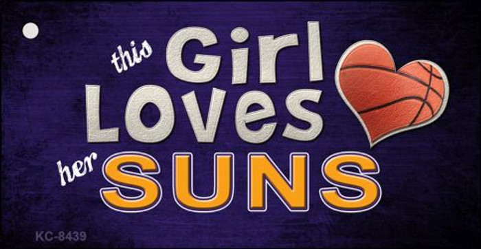 This Girl Loves Her Suns Novelty Metal Key Chain
