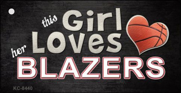 This Girl Loves Her Blazers Novelty Metal Key Chain