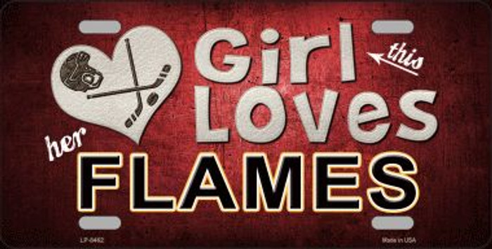 This Girl Loves Her Flames Novelty Metal License Plate