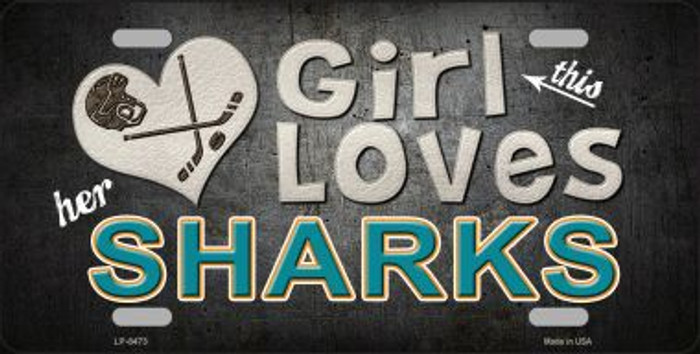 This Girl Loves Her Sharks Novelty Metal License Plate