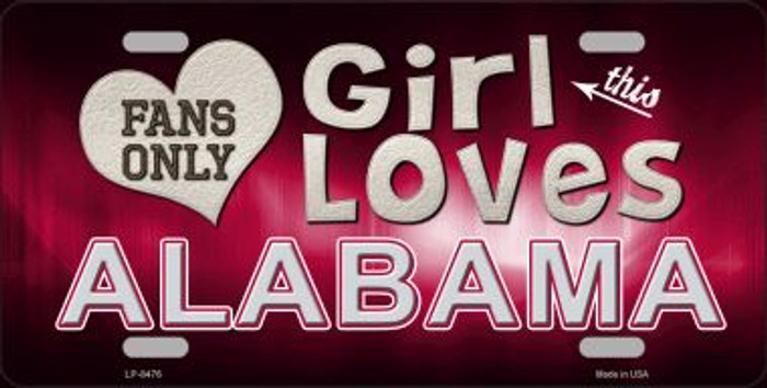 This Girl Loves Alabama Novelty Metal License Plate