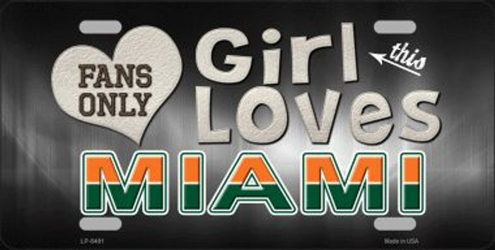 This Girl Loves Miami Novelty Metal License Plate