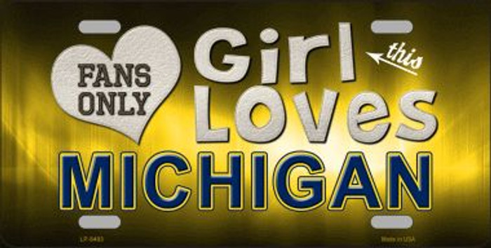 This Girl Loves Michigan Novelty Metal License Plate