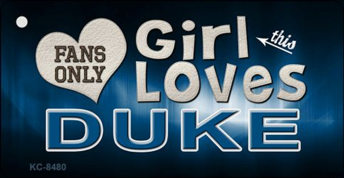 This Girl Loves Duke Novelty Metal Key Chain