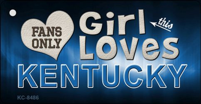 This Girl Loves Kentucky Novelty Metal Key Chain