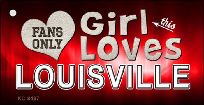 This Girl Loves Louisville Novelty Metal Key Chain