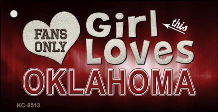 This Girl Loves Oklahoma Novelty Metal Key Chain