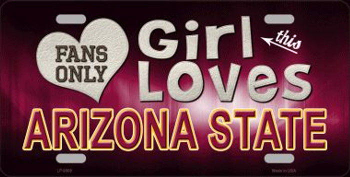 This Girl Loves Arizona State Novelty Metal License Plate