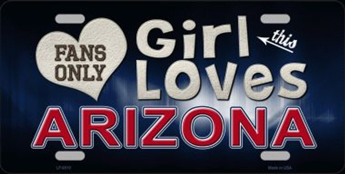 This Girl Loves Arizona Novelty Metal License Plate