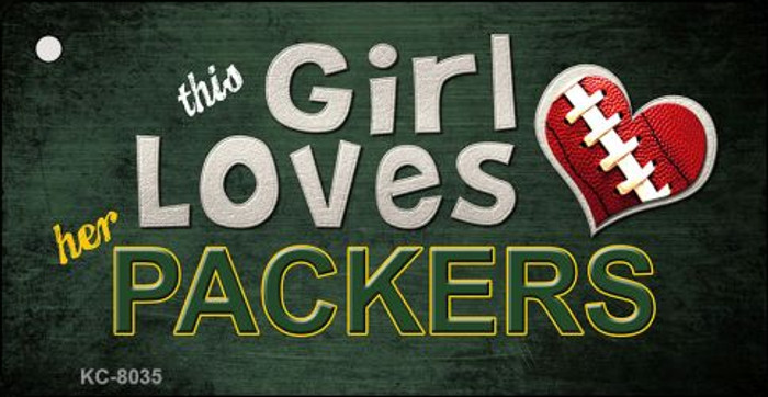 This Girl Loves Her Packers Novelty Metal Key Chain