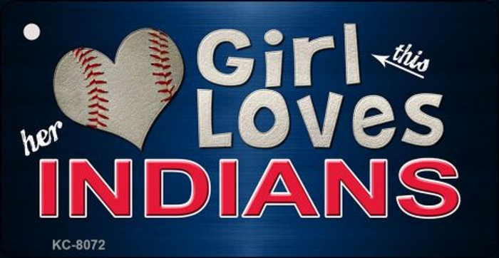 This Girl Loves Her Indians Novelty Metal Key Chain