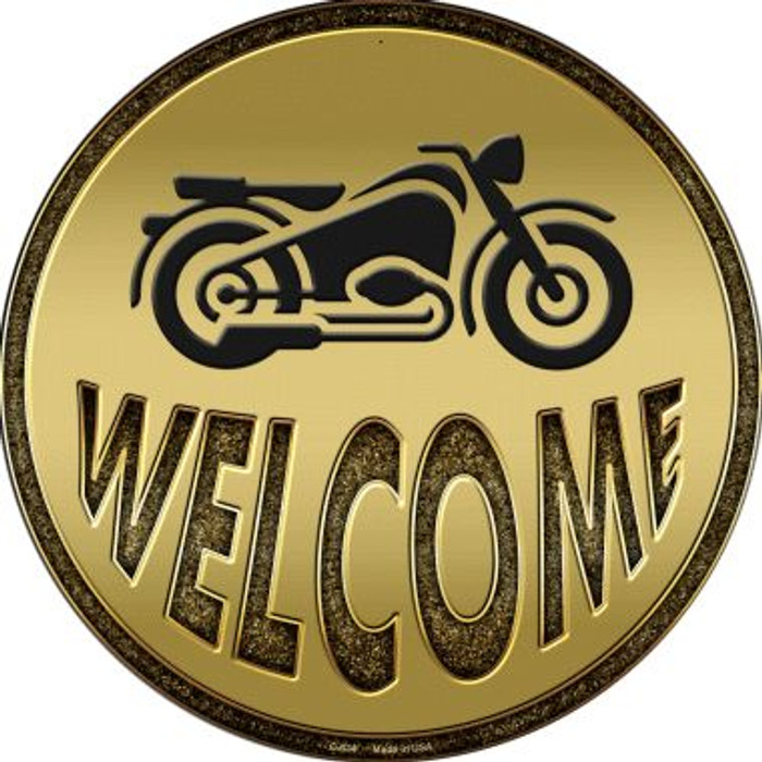 Welcome With Motorcycle Novelty Metal Circular Sign