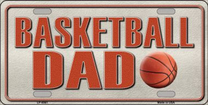 Basketball Dad Novelty Metal License Plate