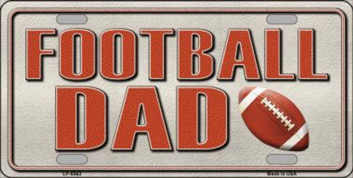 Football Dad Novelty Metal License Plate