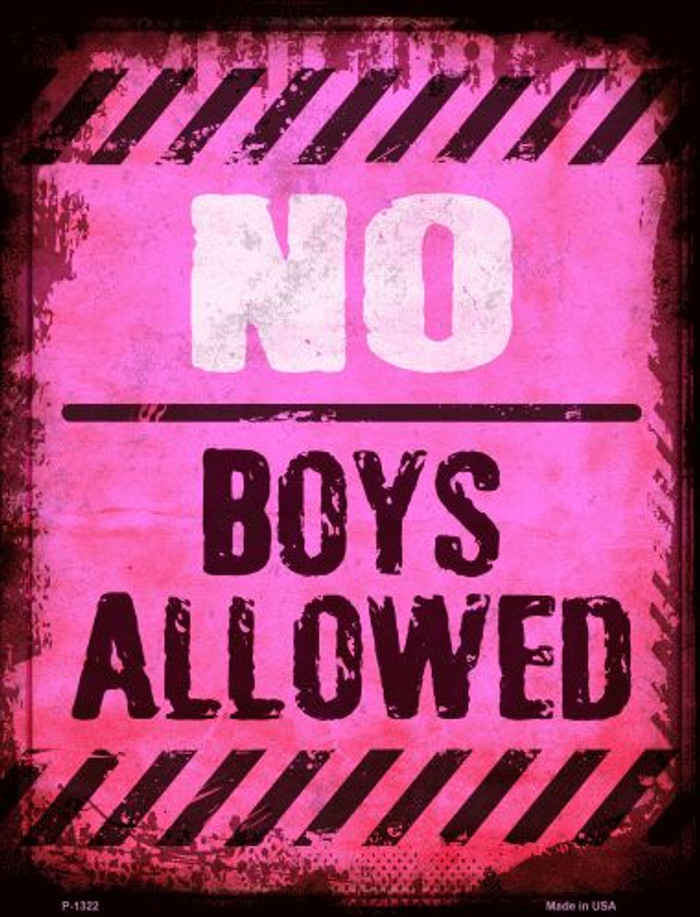 No Boys Allowed Metal Novelty Parking Sign
