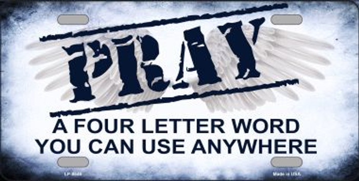 Pray Novelty Metal License Plate