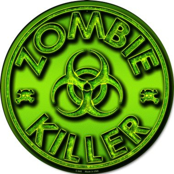 Zombie Killer Novelty Metal Circular Sign