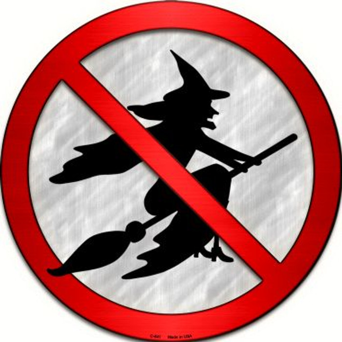 No Witches Novelty Metal Circular Sign