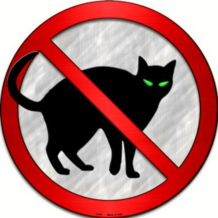 No Cats Novelty Metal Circular Sign