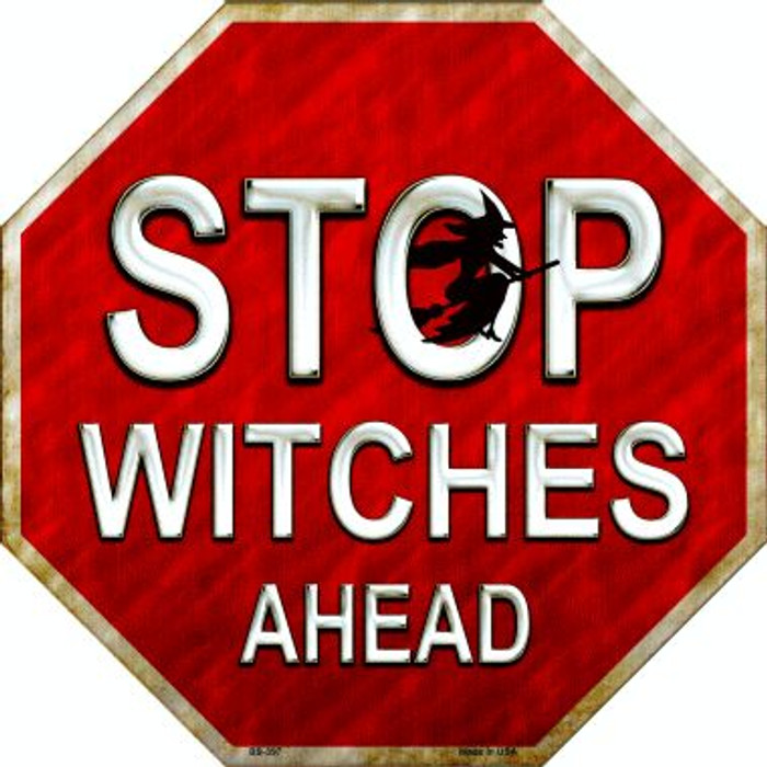 Stop Witches Ahead Metal Novelty Stop Sign