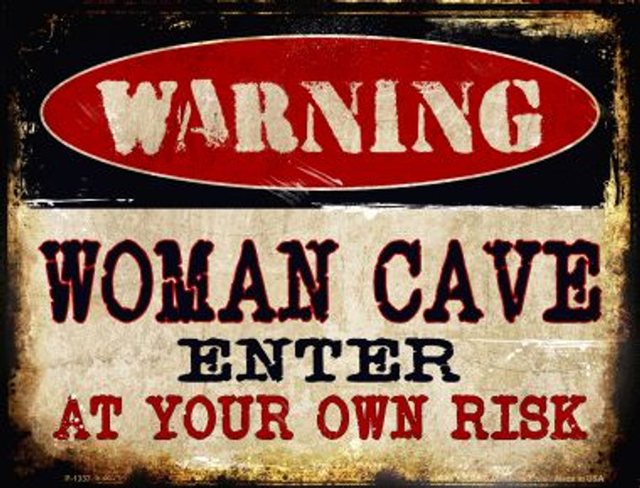 Women Cave Metal Novelty Parking Sign