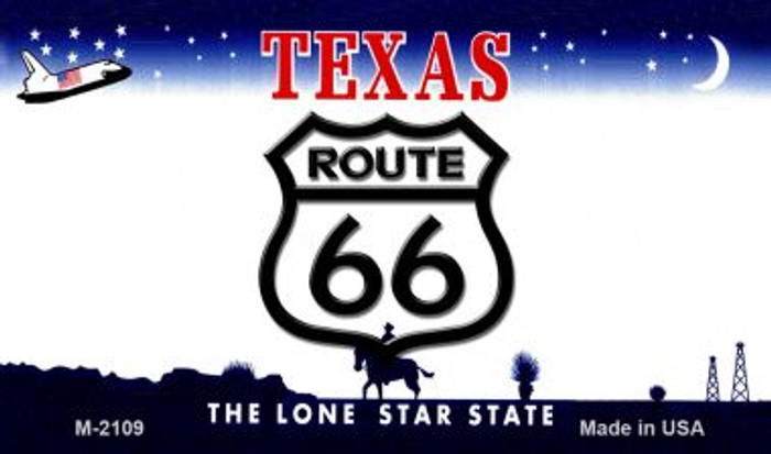 Route 66 On Texas Background Novelty Metal Magnet