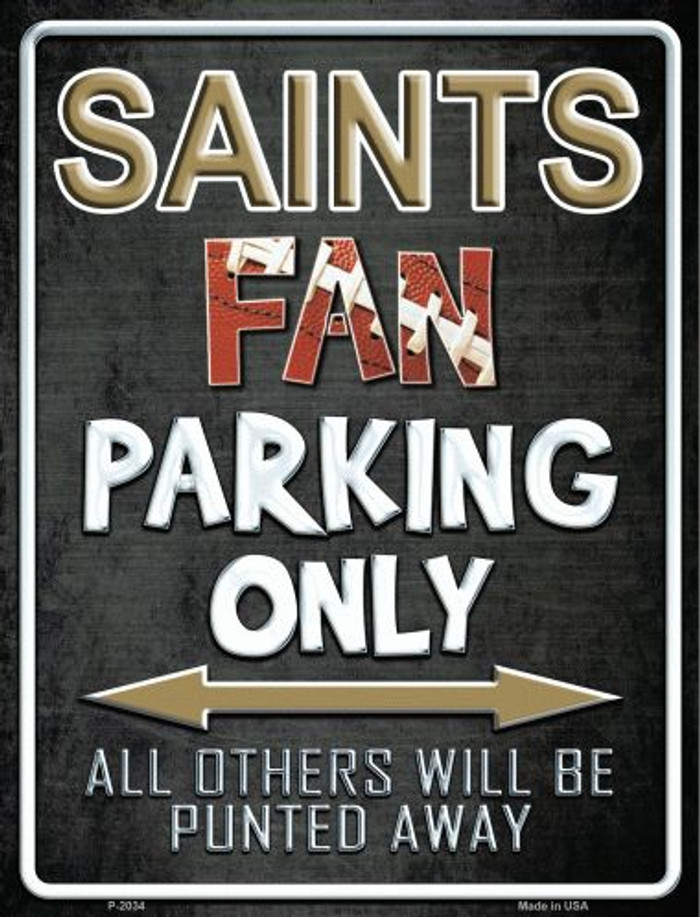 Saints Metal Novelty Parking Sign