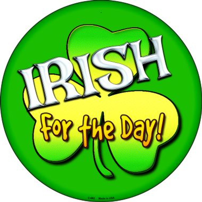 Irish For The Day Novelty Metal Circular Sign