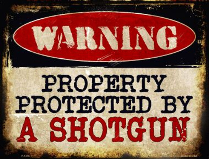 A Shotgun Metal Novelty Parking Sign