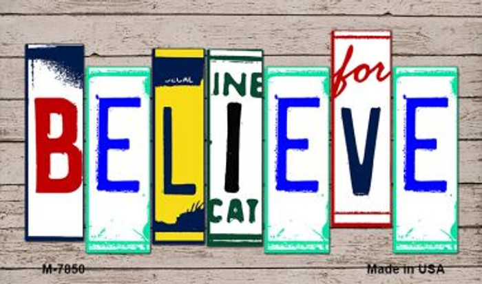 Believe Wood License Plate Art Novelty Metal Magnet