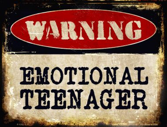 Emotional Teenager Metal Novelty Parking Sign