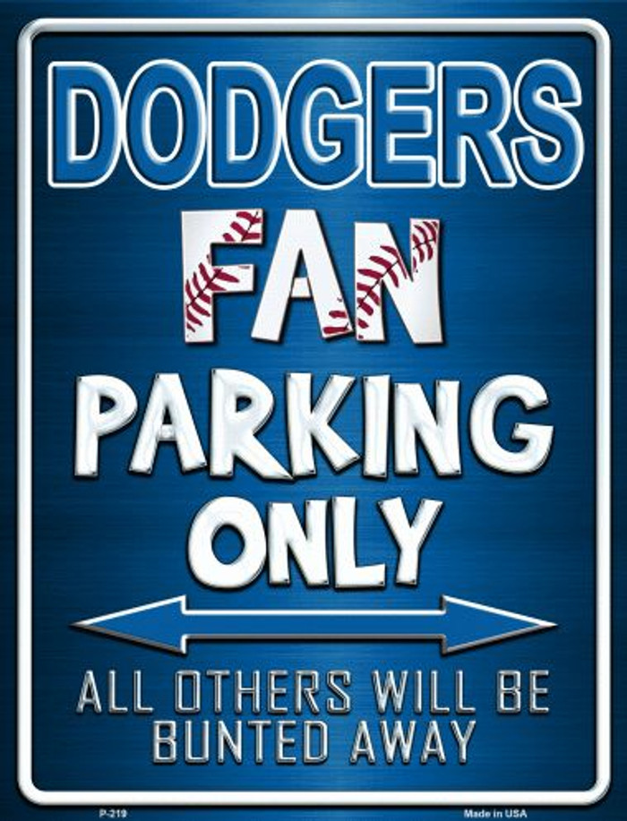 Dodgers Metal Novelty Parking Sign