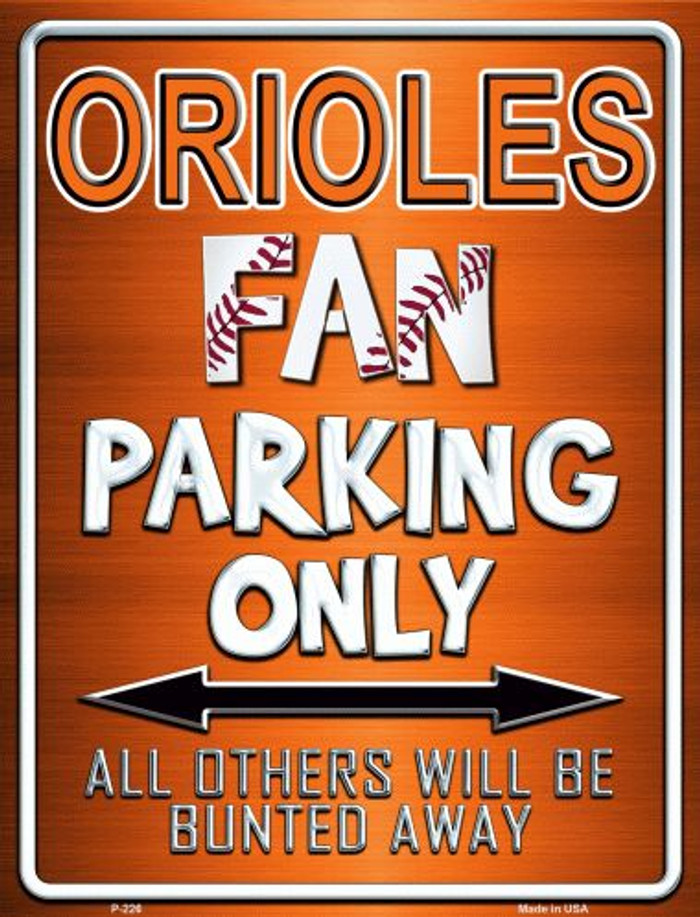 Orioles Metal Novelty Parking Sign