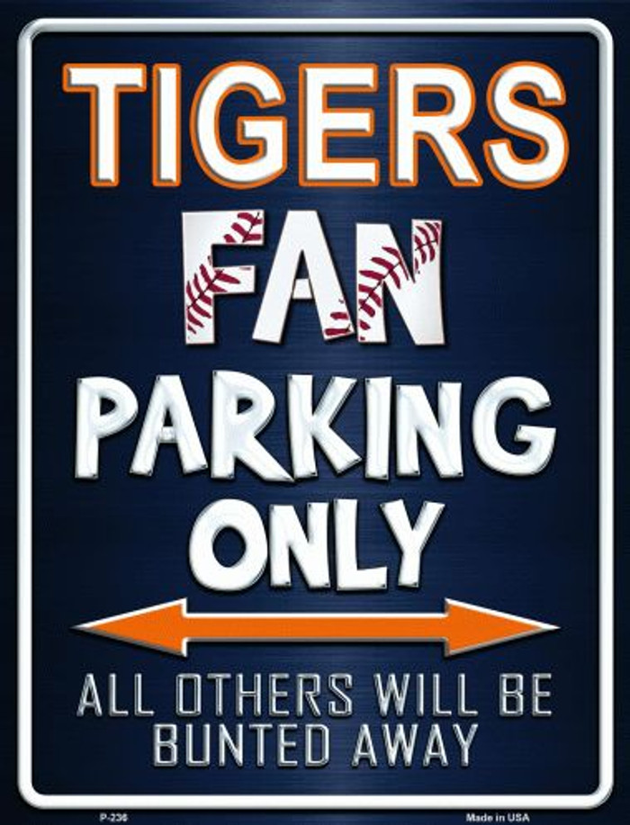 Tigers Metal Novelty Parking Sign
