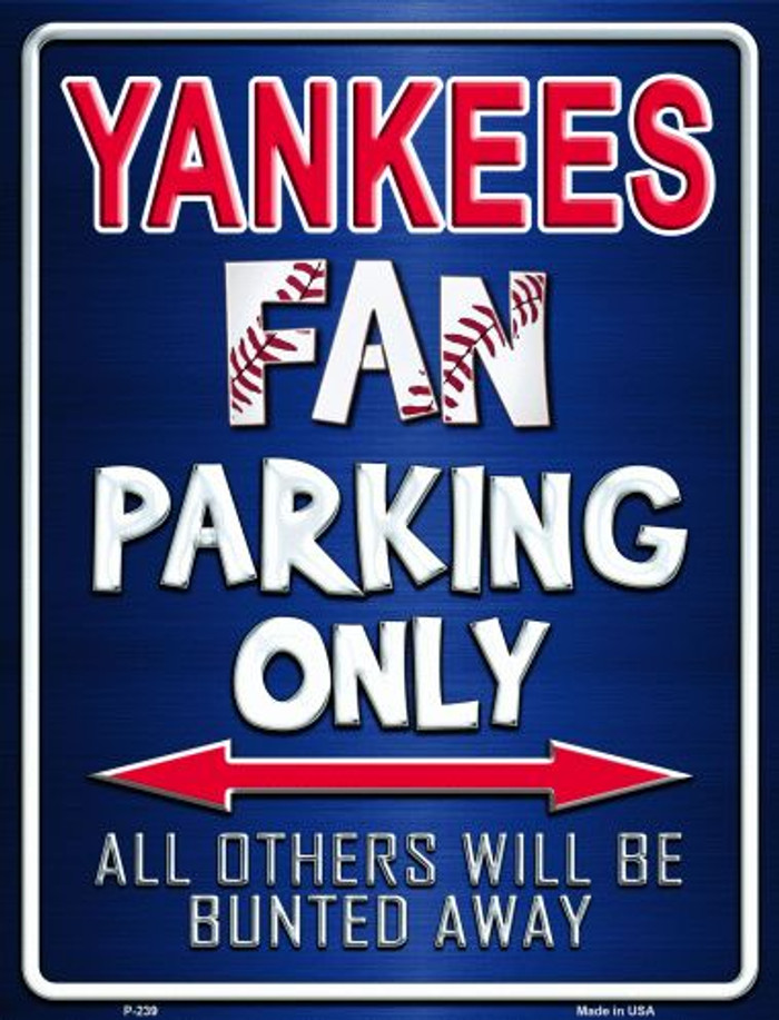 Yankees Metal Novelty Parking Sign