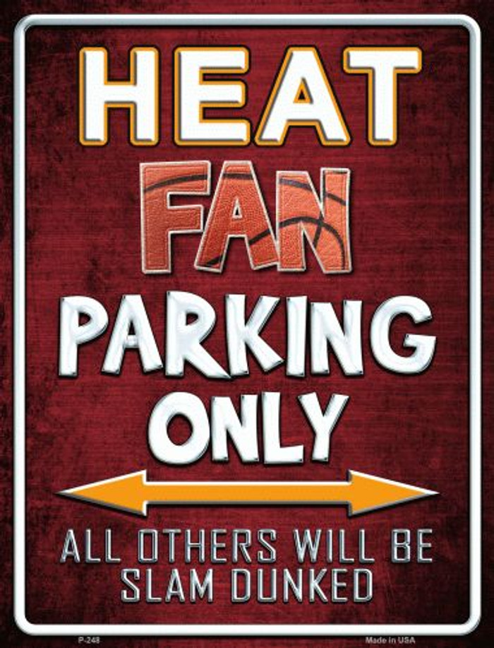 Heat Metal Novelty Parking Sign