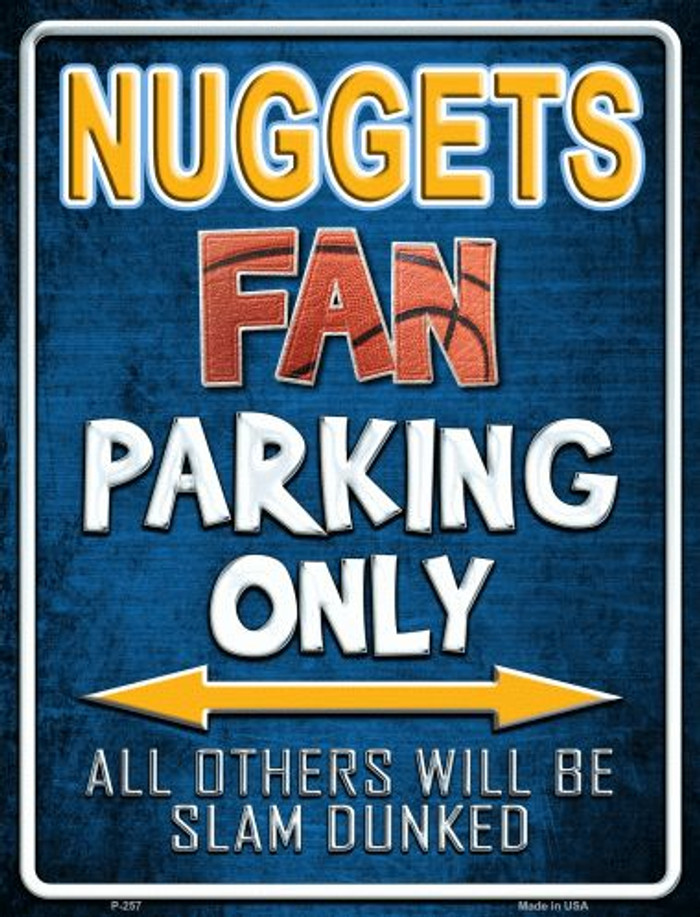 Nuggets Metal Novelty Parking Sign