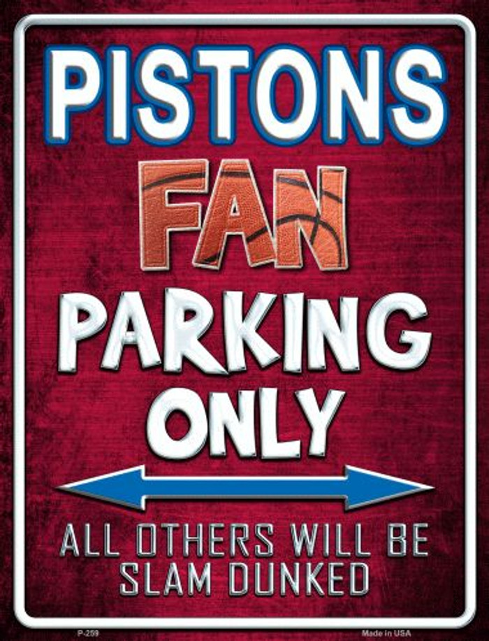 Pistons Metal Novelty Parking Sign