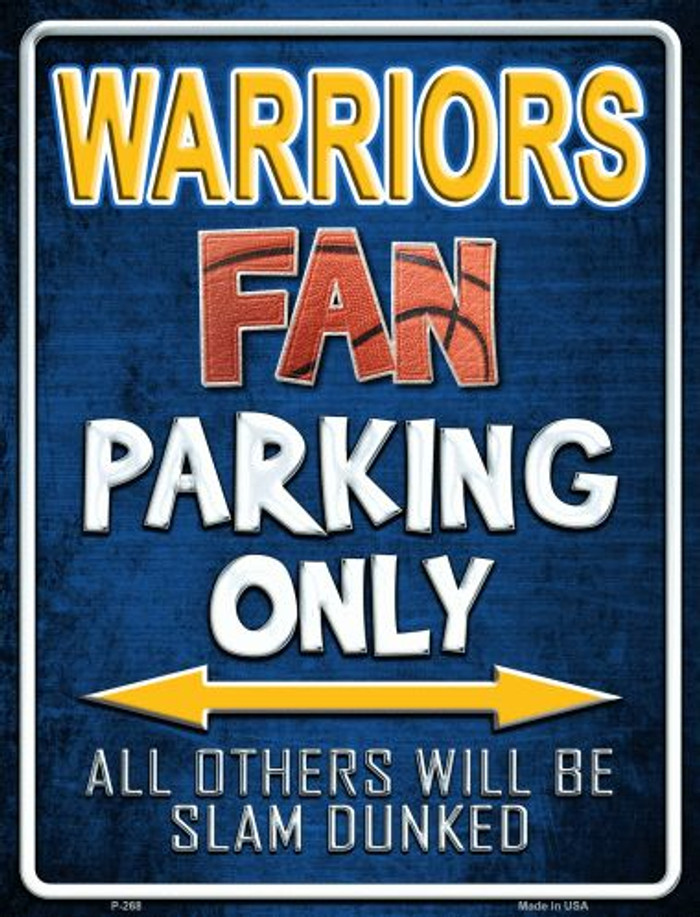 Warriors Metal Novelty Parking Sign