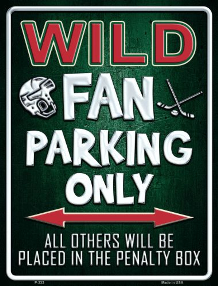 Wild Metal Novelty Parking Sign