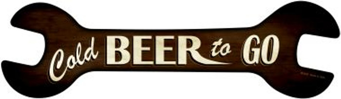 Cold Beer To Go Novelty Metal Wrench Sign