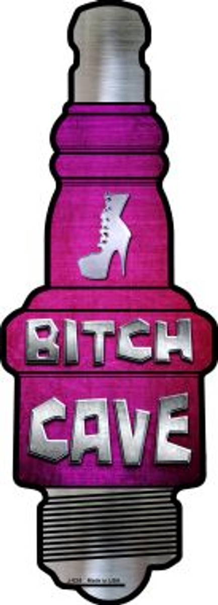 Bitch Cave Novelty Metal Spark Plug Sign J-024