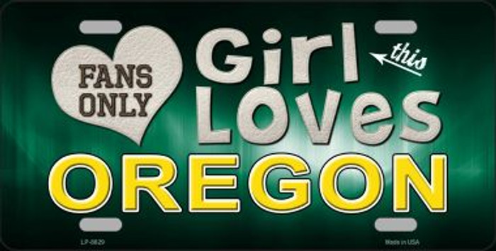 This Girl Loves Oregon Novelty Metal License Plate