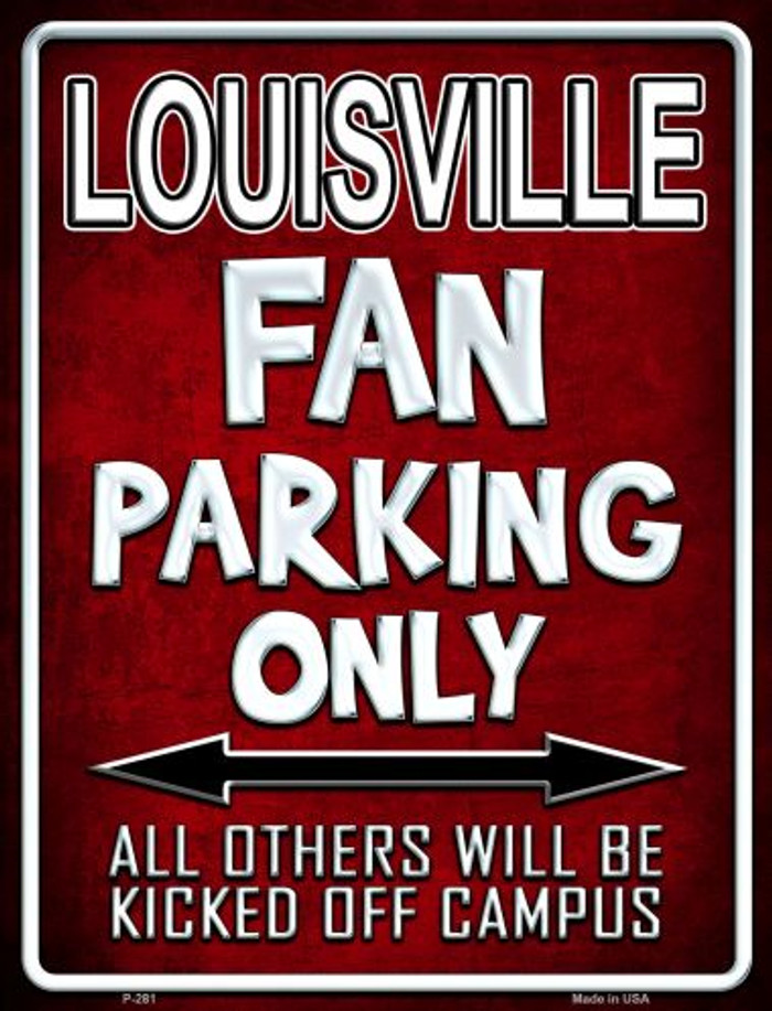 Louisville Metal Novelty Parking Sign