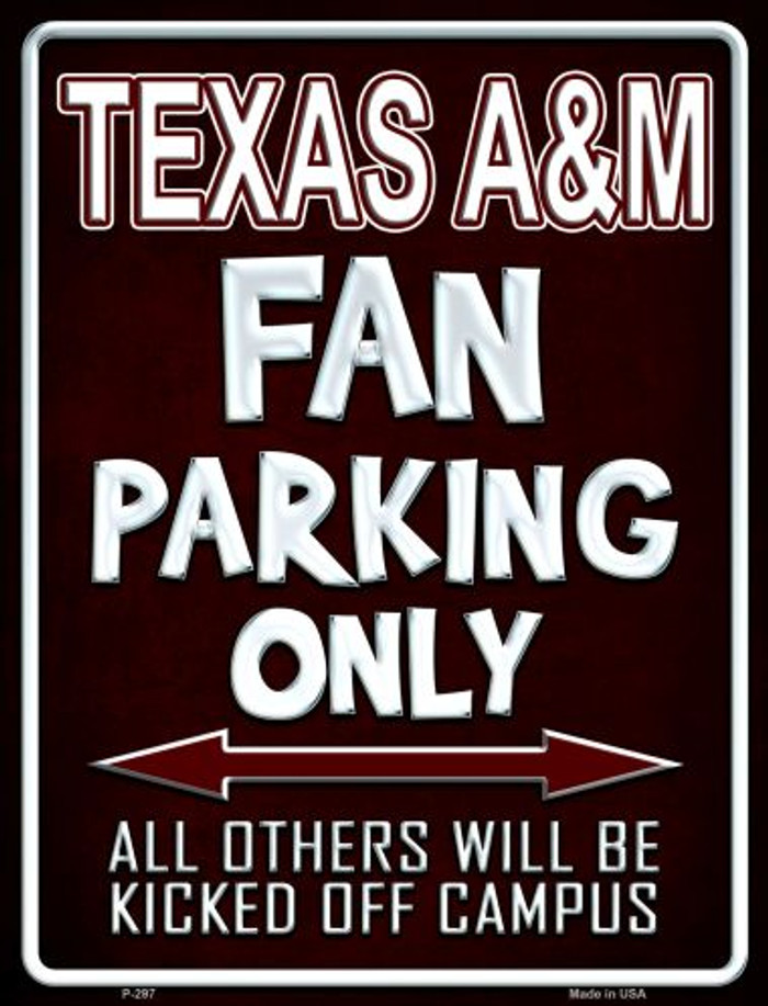 Texas A & M Metal Novelty Parking Sign
