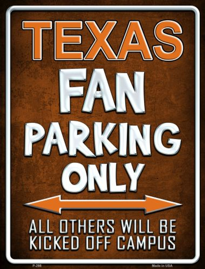 Texas Metal Novelty Parking Sign