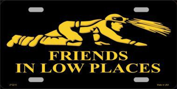 Miners Friends In Low Places Metal Novelty License Plate