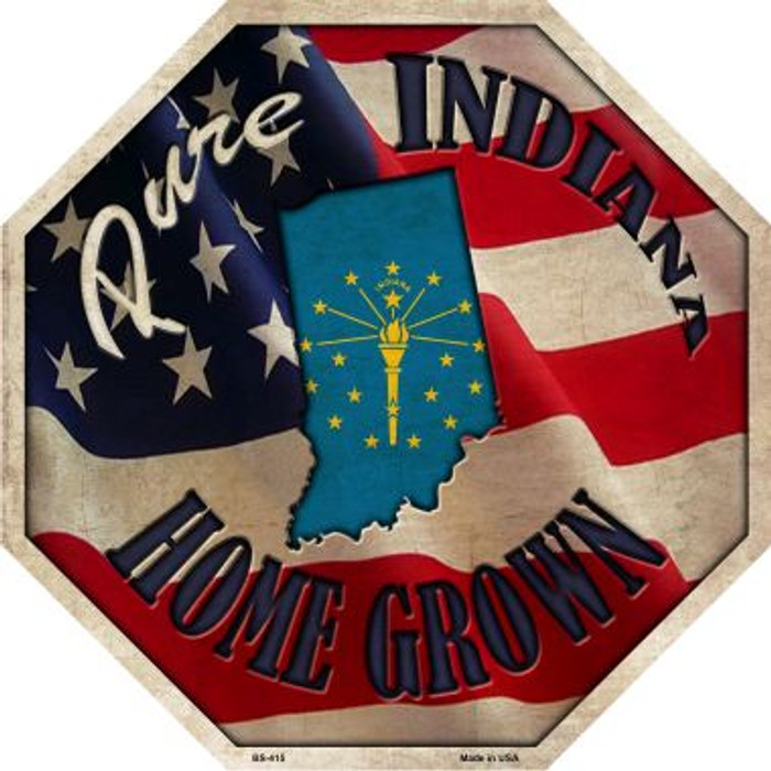 Indiana Home Grown Metal Novelty Stop Sign