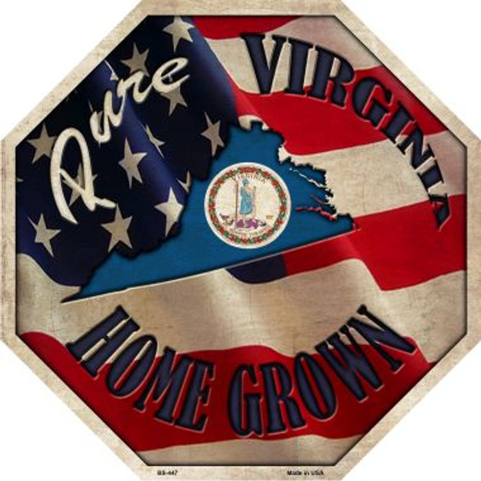 Virginia Home Grown Metal Novelty Stop Sign